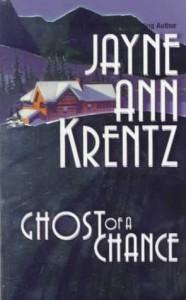 Ghost Of A Chance - Jayne Ann Krentz