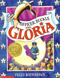 Officer Buckle and Gloria - Peggy Rathman