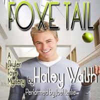 Foxe Tail - Haley Walsh, Joel Leslie