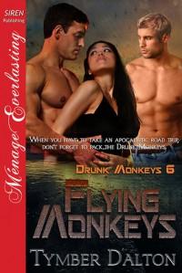 Flying Monkeys - Tymber Dalton