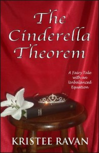 The Cinderella Theorem (The Lily Sparrow Chronicles) - Kristee Ravan