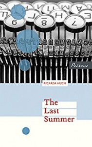 The Last Summer (East and West series) - Ricarda Huch, Jamie Bulloch