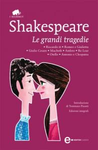 Le grandi tragedie (eNewton Classici) - William Shakespeare