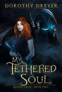 My Tethered Soul - Dorothy Dreyer