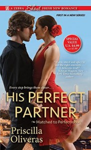 His Perfect Partner (Matched to Perfection) - Priscilla Oliveras