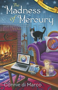 The Madness of Mercury (A Zodiac Mystery) - Connie Mercede Di Marco
