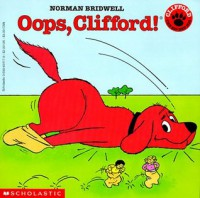 Oops, Clifford! - Norman Bridwell