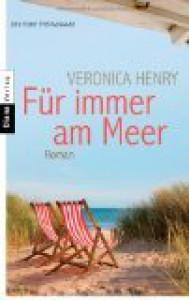 Für immer am Meer - Veronica Henry