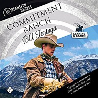 Commitment Ranch - Ba Tortuga, John Solo