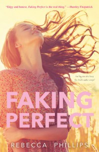 Faking Perfect - Rebecca Phillips