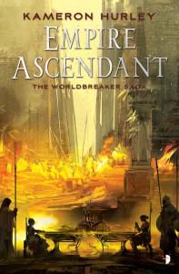 The Empire Ascendant: Worldbreaker Saga #2 - Kameron Hurley