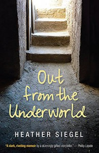 Out from the Underworld - Heather Siegel