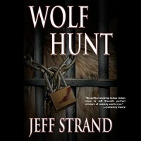 Wolf Hunt - Scott Thomas, Jeff Strand