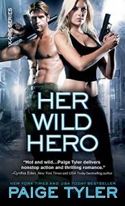 Her Wild Hero (X-Ops Book 3) - Paige Tyler