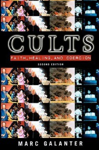 Cults: Faith, Healing and Coercion - Marc Galanter