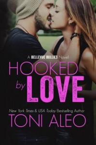 Hooked by Love (Bellevue Bullies) (Volume 3) - Toni Aleo