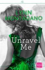 Unravel Me - Lynn Montagano
