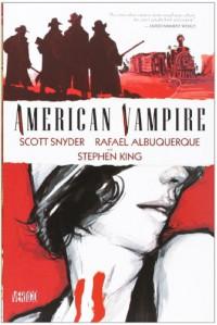 American Vampire #1 - Stephen King, Scott Snyder, Rafael Albuquerque