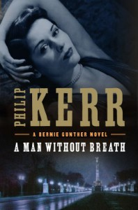A Man Without Breath (Bernie Gunther) - Philip Kerr