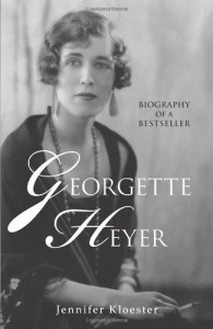 Georgette Heyer: Biography of a Bestseller - Jennifer Kloester