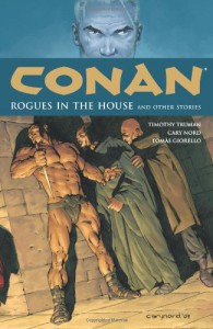 Conan, Vol. 5: Rogues in the House and Other Stories - Timothy Truman, Cary Nord, Tomás Giorello