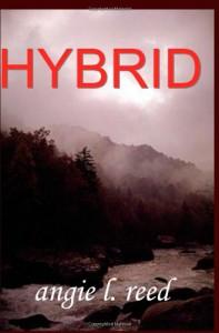 Hybrid - Angie L. Reed