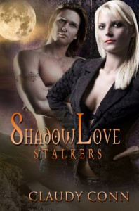 Shadow Love: Stalkers - Claudy Conn
