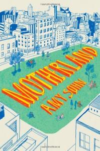 Motherland - Amy Sohn