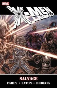 X-Men Legacy: Salvage - Mike Carey, Scot Eaton, Philip Briones
