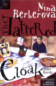 The Tattered Cloak and Other Stories - Nina Berberova