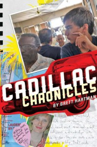 Cadillac Chronicles - Brett Hartman
