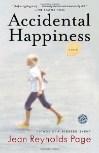 Accidental Happiness: A Novel - Jean Reynolds Page