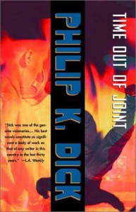 Time Out of Joint - Philip K. Dick