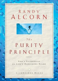 The Purity Principle: God's Safeguards for Life's Dangerous Trails - Randy Alcorn