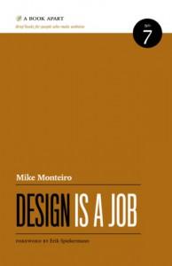 Design Is a Job - Mike Monteiro