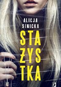 Stażystka  - Alicja Sinicka
