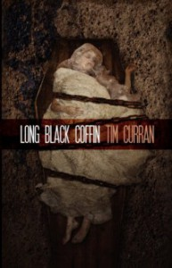 Long Black Coffin - Tim Curran