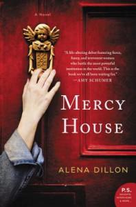 Mercy House - Alena Dillon