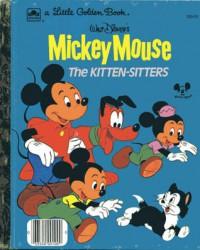 Mickey Mouse The Kitten Sitters (Little Golden Book) - Walt Disney Company