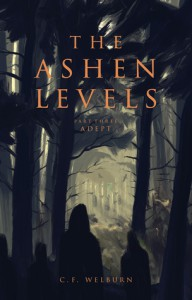 Adept (The Ashen Levels #3) - C.F. Welburn