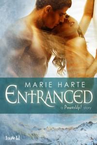 Entranced - Marie Harte
