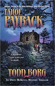 Tahoe Payback (Owen Mckenna Mystery Thriller) - Todd Borg