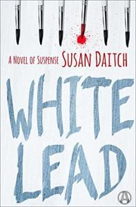 White Lead: A Novel of Suspense - Susan Daitch
