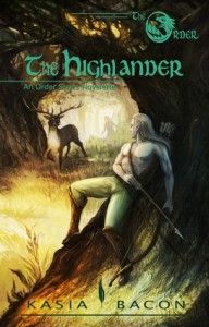 The Highlander: An Order Series Novelette (The Order Book 2) - Kasia Bacon