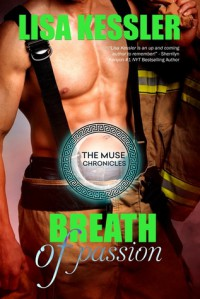 Breath of Passion (The Muse Chronicles) (Volume 3) - Lisa Kessler
