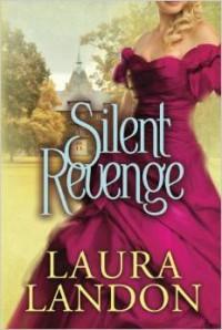 Silent Revenge - Laura Landon