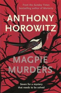 Magpie Murders: A Novel - Anthony Horowitz