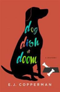 Dog Dish of Doom - E.J. Copperman