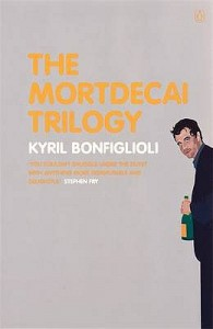 The Mortdecai Trilogy - Kyril Bonfiglioli