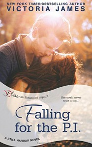 Falling for the P.I. (a Still Harbor novel) - Victoria James